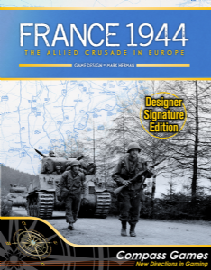 France 1944: The Allied Crusade in Europe - Designer Signature Edition